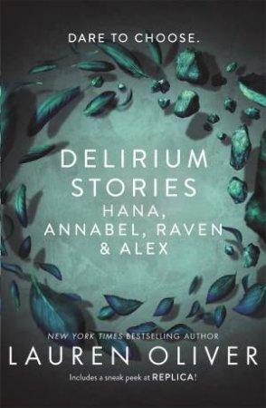 Delirium Stories: Hana, Annabel, Raven And Alex by Lauren Oliver