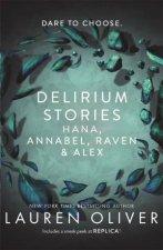 Delirium Stories Hana Annabel Raven And Alex