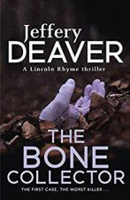 A Lincoln Rhyme Thriller The Bone Collector
