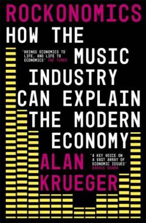 Rockonomics by Alan Krueger