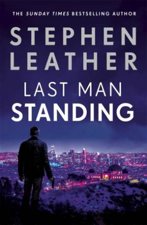 Last Man Standing by Stephen Leather