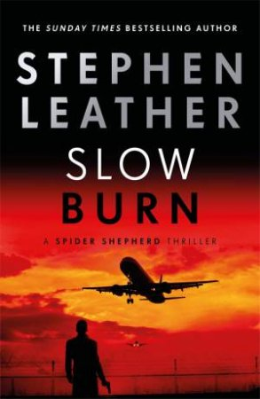 Slow Burn by Stephen Leather