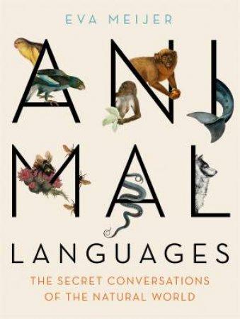 Animal Languages by Eva Meijer