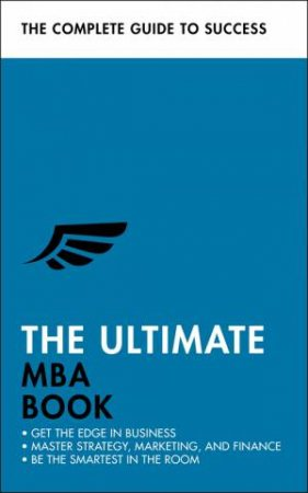 The Ultimate MBA Book by Alan Finn & Stephen Berry & Eric Davies & Roger Mason
