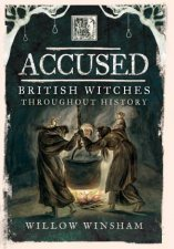 Accused British Witches Throughout History