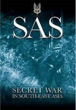 SAS Secret War in South East Asia