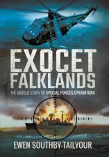 Exocet Falklands The Untold Story of Special Forces Operations