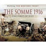 Walking The Western Front The Somme In Pictures  2nd July 1916  November 1916