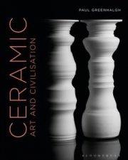 Ceramic Art And Civilisation