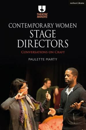 Contemporary Women Stage Directors