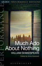 Much Ado About Nothing: Arden Performanc by William Shakespeare