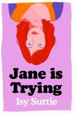 Jane is Trying