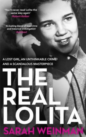 The Real Lolita by Sarah Weinman