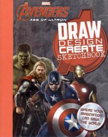 Marvel Avengers: Ultron -  Draw, Inspire, Create by Various