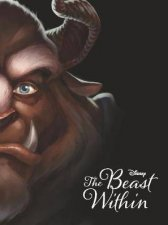 Disney Villains The Beast Within: A Tale of Beauty's Prince by Various