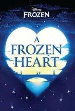 Disney Frozen: A Frozen Heart by Elizabeth Rudnick