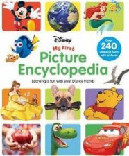 Disney My First Picture Encyclopedia by Various