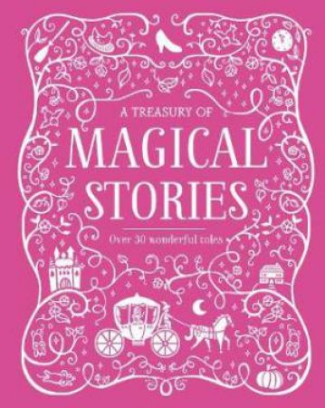Treasury Of Magical Stories