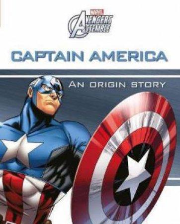 Marvel Avengers Assemble: Captain America: An Origin Story by Various