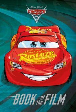 Disney Pixar Cars 3 (Book Of The Film) by Suzanne Francis