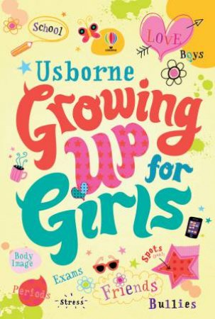 Usborne: Growing up for Girls