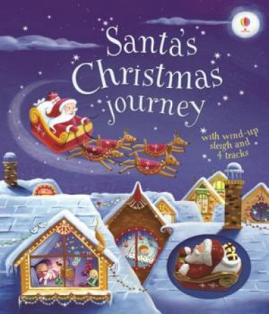 Santa's Christmas Journey by Fiona Watt & Simona Sanfilippo