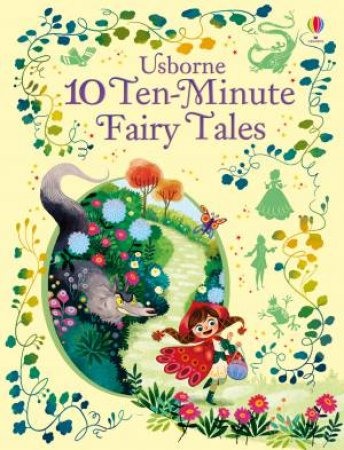 10 Ten-Minute Fairy Stories