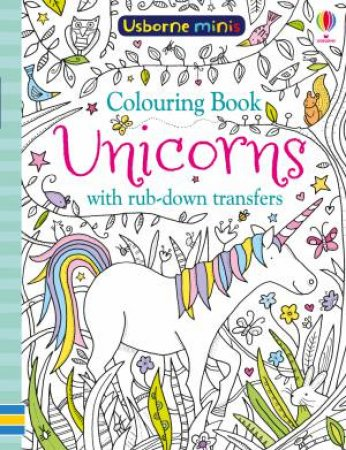 Mini Books Colouring Book Unicorns With Rub-Down Transfers by Sam Smith &  Ruth Russell - 9781474947633 - QBD Books