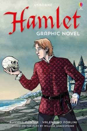 Usborne Graphic: Hamlet by Russell Punter & Valentino Forlini