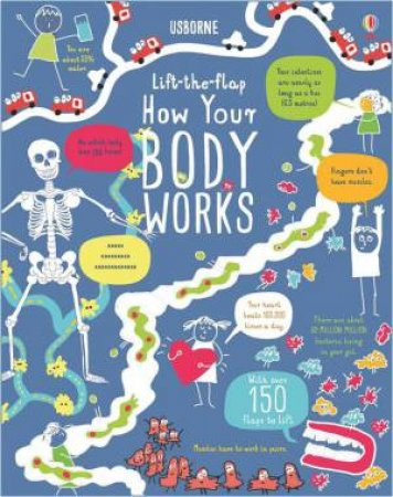 Lift-The-Flap How Your Body Works by Rosie Dickins & Ocean Mecklenburg