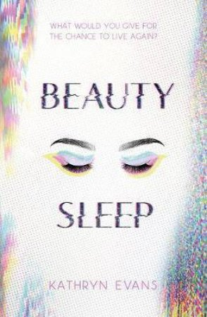 Beauty Sleep by Kathryn Evans