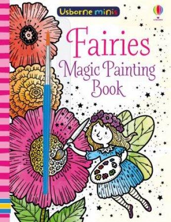 Mini Books Magic Painting Fairies by Fiona Watt & Elzbieta Jarzabek