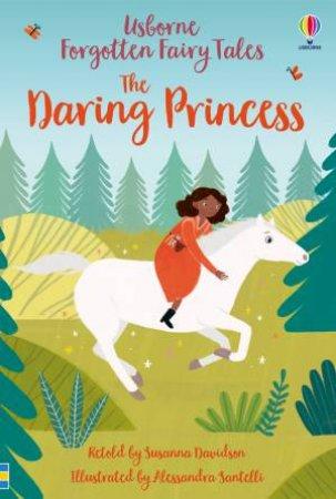The Daring Princess by Susanna Davidson & Alessandra Santelli