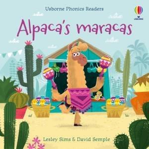 Alpaca's Maracas by Lesley Sims & David Semple