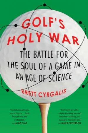 Golf's Holy War
