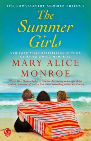 Summer Girls by Mary Alice Monroe