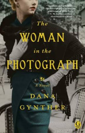 The Woman in the Photograph by Dana Gynther