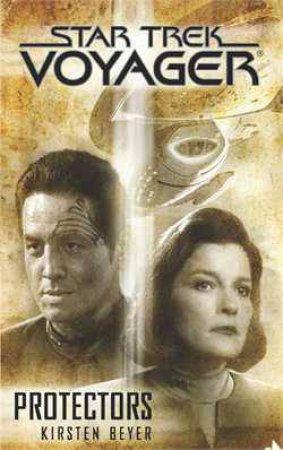 Star Trek: Voyager: Protectors by Kirsten Beyer