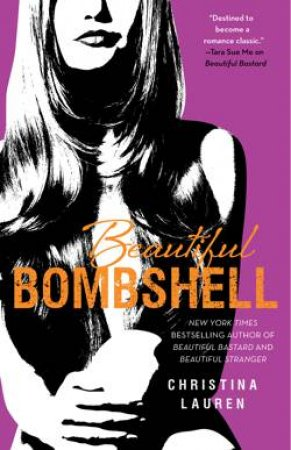 Beautiful 2.5: Beautiful Bombshell by Christina Lauren