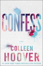 Confess A Novel