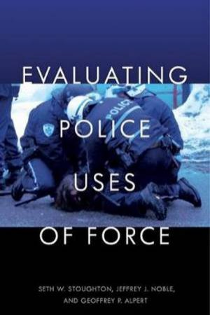 Evaluating Police Uses Of Force by Various