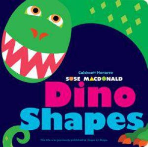 Dino Shapes by Suse MacDonald