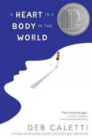 Heart In A Body In The World by Deb Caletti