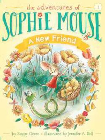 Adventures of Sophie Mouse 01: The New Friend