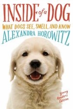 Inside of a Dog [Young Readers Edition] by Alexandra Horowitz