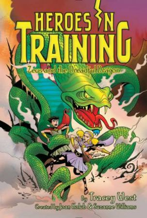Zeus And The Dreadful Dragon by Joan Holub