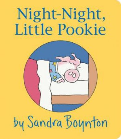 Night-Night, Little Pookie by Sandra Boynton