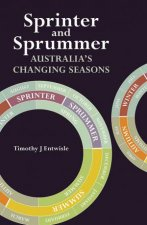Sprinter and Sprummer by Timothy J. Entwisle
