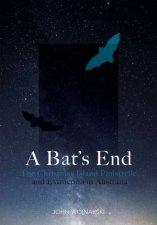 A Bats End
