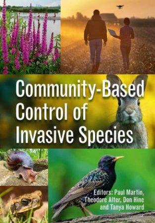Community-based Control of Invasive Species